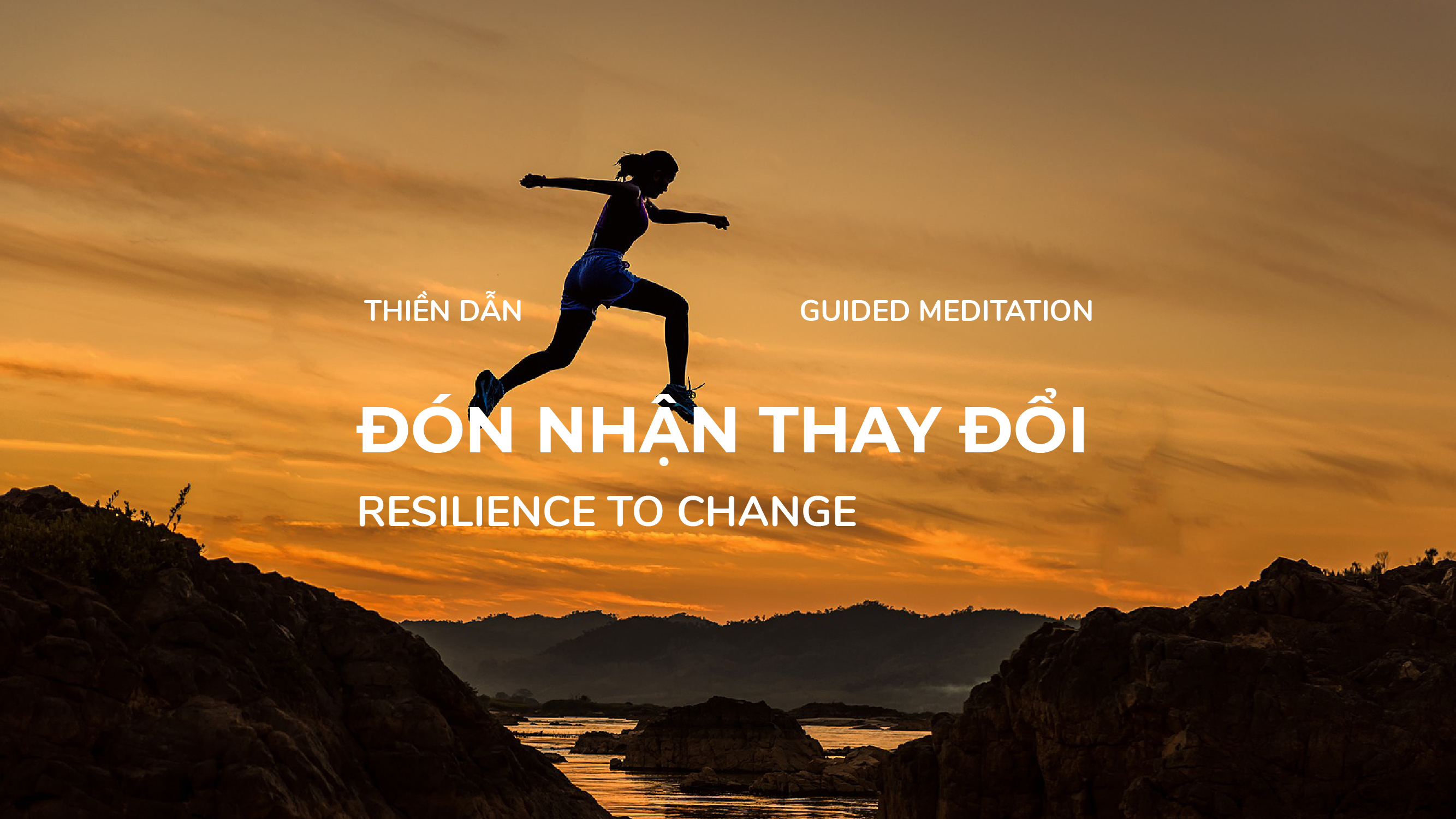 Guided Meditation – Resilience to Change – 15 Minutes